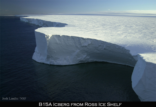Huge size of B15 Iceberg from Ross Ice Shelf